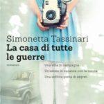 """Presentazione del libro """"La casa di tutte le guerre"""" di Simonetta Tassinari"""