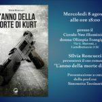Incontri con l'autore – SILVIA RONCUCCI – L'anno della morte di Kurt